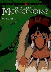 Princesse Mononoké - HayaoMiyazaki