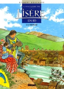 L'histoire de l'Isère en BD - GilbertBouchard