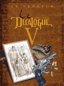 Le décalogue - FrankGiroud