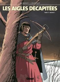 Les aigles décapitées - ErikArnoux