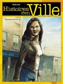 Histoires d'en ville - OlivierBerlion