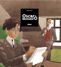 Oscar et monsieur O - EmmanuelMoynot