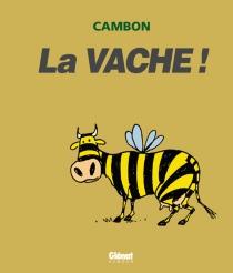 La vache ! - MichelCambon