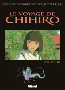 Le voyage de Chihiro - HayaoMiyazaki