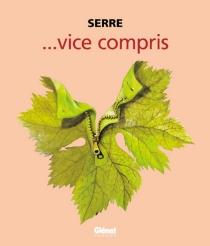 Vice compris - ClaudeSerre