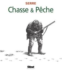 Chasse et pêche - ClaudeSerre