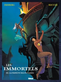 Les immortels - Stephen Desberg