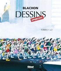 Dessins sportifs : tomes 1 et 2 - RogerBlachon