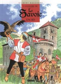 L'histoire de la Savoie en BD - GilbertBouchard