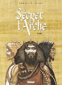 Le secret de l'Arche - FrédéricBihel