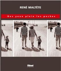 Des yeux plein les poches - RenéMaltête