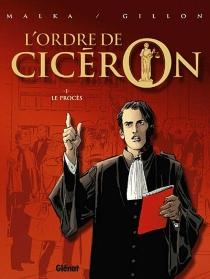 L'ordre de Cicéron - PaulGillon