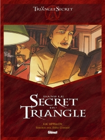 Dans le secret du triangle - Luc Révillon