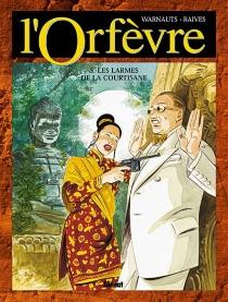 L'Orfèvre - Raives