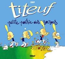 Titeuf, petite poésie des saisons : ça va pô être triste ! - Zep