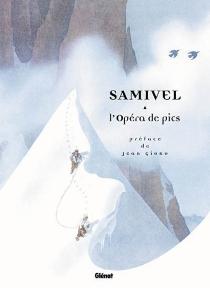 Opéra de pics - Samivel