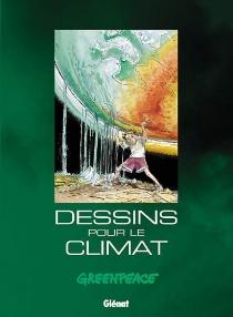 Greenpeace : 120 dessins pour le climat -