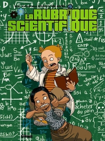 La rubrique scientifique - Boulet
