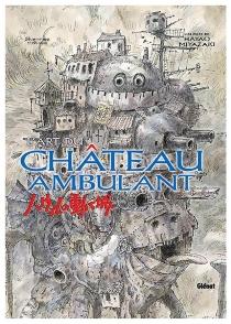 L'art du Château ambulant - HayaoMiyazaki