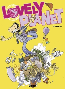 Lovely planet - Téhem