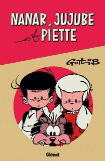 Nanar, Jujube et Piette - Gotlib