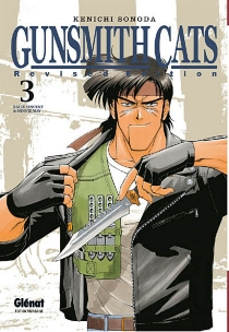Gunsmith cats : revised edition - Kenichi Sonoda