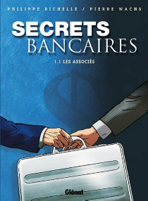 Secrets bancaires - PhilippeRichelle