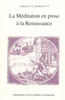 La méditation en prose à la Renaissance -