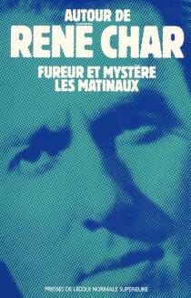 René Char, Fureur et mystère, Les Matinaux : actes - Journée René Char