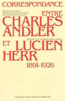 Correspondance entre Charles Andler et Lucien Herr : 1891-1926 - CharlesAndler