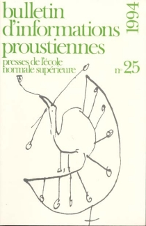 Bulletin d'informations proustiennes, n° 25 -