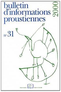 Bulletin d'informations proustiennes, n° 31 -