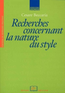 Recherches concernant la nature du style - CesareBeccaria