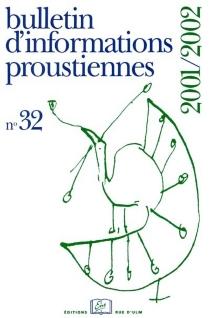 Bulletin d'informations proustiennes, n° 32 -