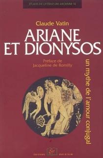 Ariane et Dionysos : un mythe de l'amour conjugal - ClaudeVatin