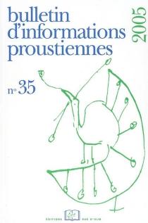 Bulletin d'informations proustiennes, n° 35 -