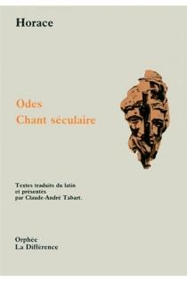 Odes| Chant séculaire - Horace