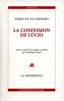 La confession de Lucio - Mario deSa-Carneiro