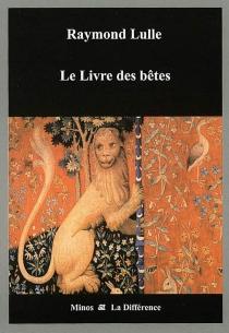 Le livre des bêtes - RaymondLulle