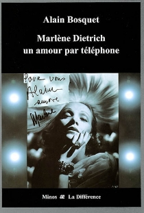 Marlène Dietrich : un amour par téléphone - AlainBosquet