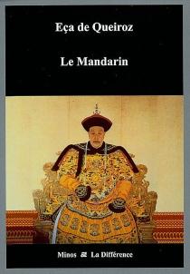 Le mandarin - José Maria Eça deQueirós