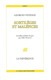Sortilèges et maléfices - Georgios Vizyinos