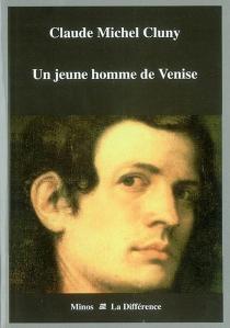 Un jeune homme de Venise - Claude-MichelCluny