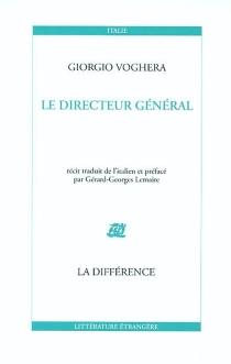 Le directeur général - GiorgioVoghera