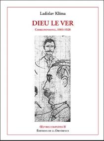 Ladislav Klima| Oeuvres complètes| traduit par du tchèque et de l'allemand par Erika Abrams - LadislavKlíma