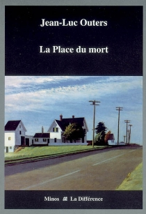 La place du mort - Jean-Luc Outers