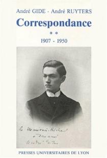 André Gide, André Ruyters, correspondance : 1895-1950 - AndréGide
