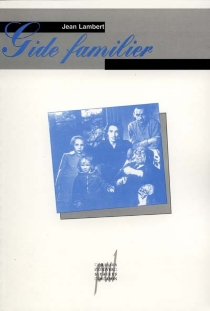 Gide familier - JeanLambert