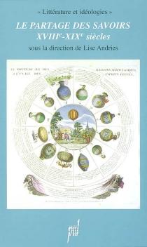 Le partage des savoirs (XVIIIe-XIXe siècles) -