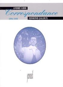 Correspondance : 1896-1950 - AndréGide